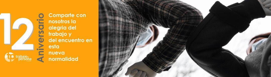En français: «Trabajo y Persona» célèbre 12 ans «D'éducation des protagonistes pour le bien commun»